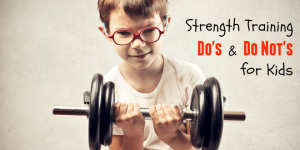 strength_training_dos_and_donts_for_kids-660x330